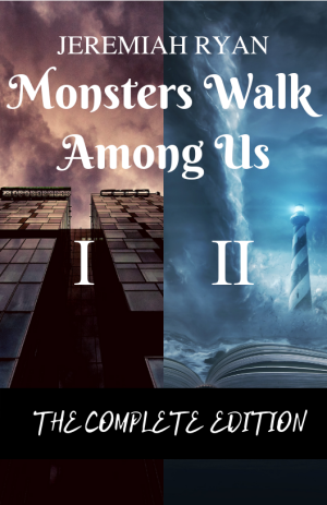 Monsters Walk Among Us(2)